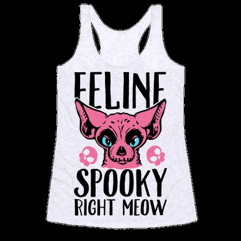 Feline Spooky Right Meow Racerback Tank Top