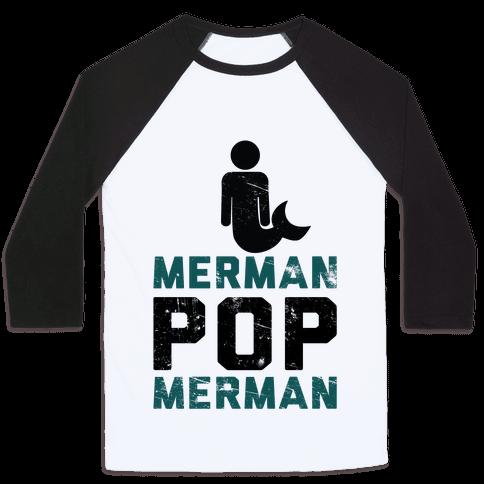 Merman Pop Merman (Tank) Baseball Tee