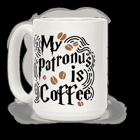 My Patronus Is Coffee