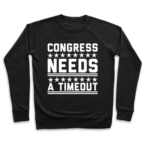 Congress Needs A Timeout Pullover