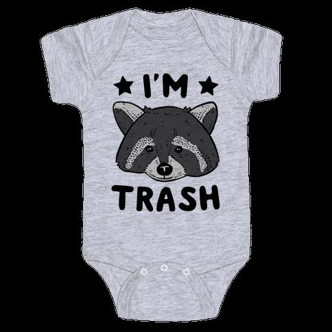 I'm Trash (Raccoon) Baby Onesy