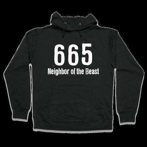 665, The Neighbor of the Beast Hooded Sweatshirt