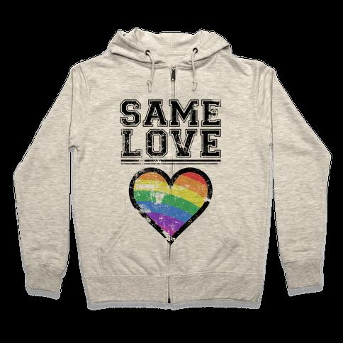 Same Love Zip Hoodie