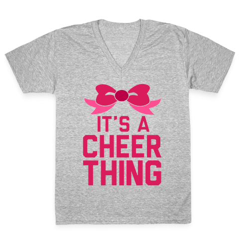 It's a Cheer Thing V-Neck Tee Shirt