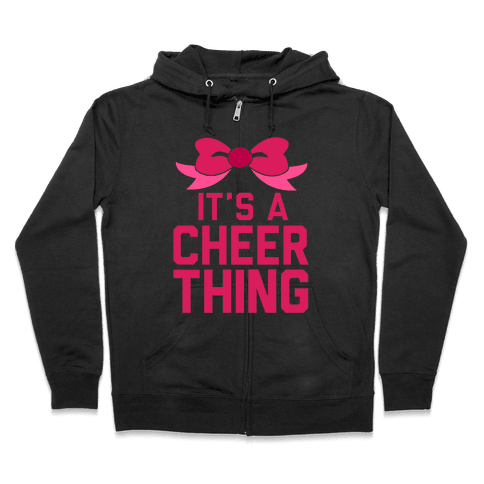 It's a Cheer Thing Zip Hoodie