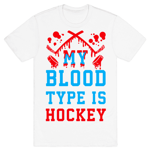 My Blood Type is Hockey Mens T-Shirt