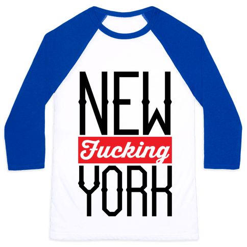 New F***ing York Baseball Tee