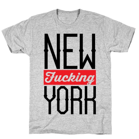 New F***ing York T-Shirt