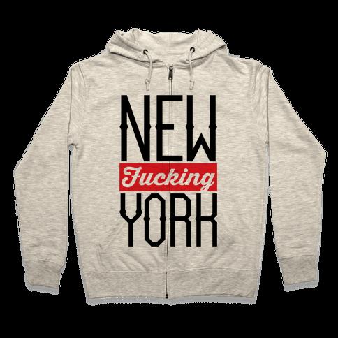 New F***ing York Zip Hoodie