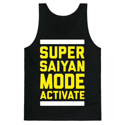 Super Saiyan Mode Activate Tank Top