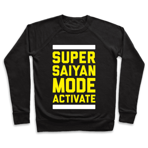 Super Saiyan Mode Activate Pullover