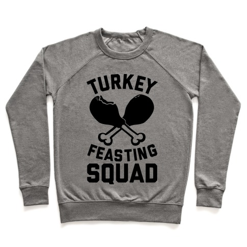 Turkey Feasting Squad Pullover