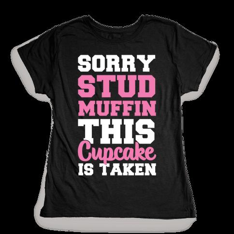 This Cupcake is Taken Womens T-Shirt
