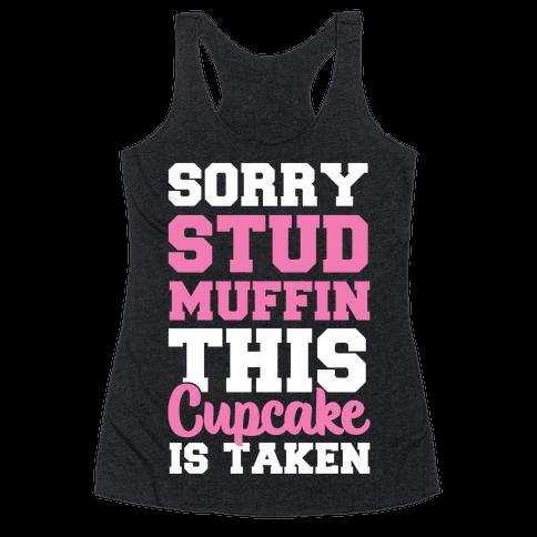 This Cupcake is Taken Racerback Tank Top