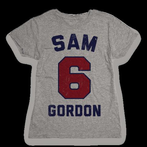 Sam Gordon (Vintage Shirt!) Womens T-Shirt