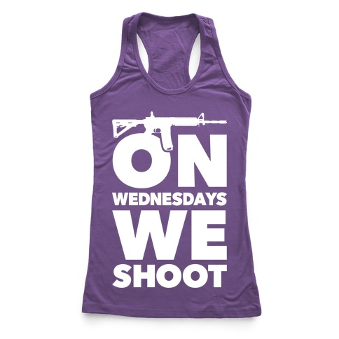 On Wednesdays We Shoot Racerback Tank Top