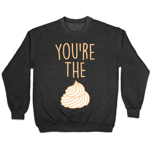 Whipped Cream (Whipped Cream & Pumpkin Pie Couples Shirt) Pullover