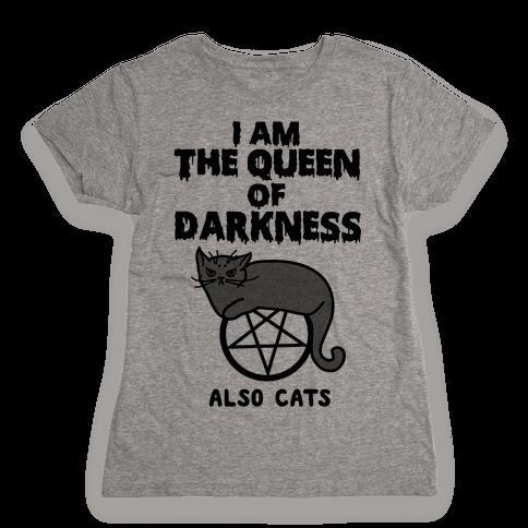 Queen of Darkness Womens T-Shirt
