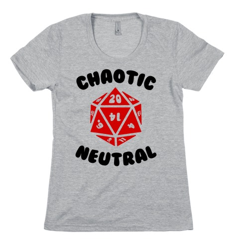 Chaotic Neutral Womens T-Shirt