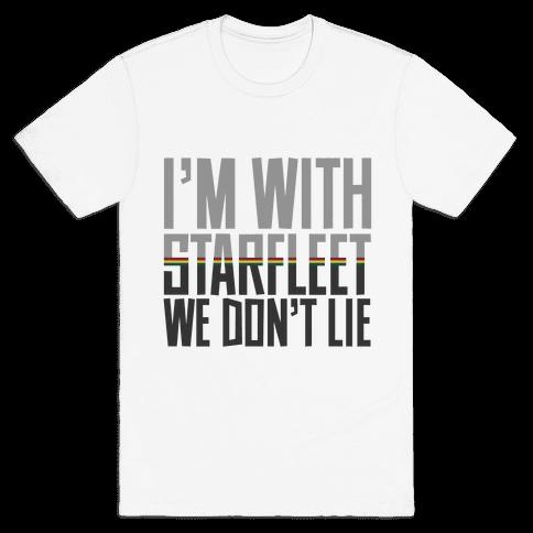 We Don't Lie Mens T-Shirt