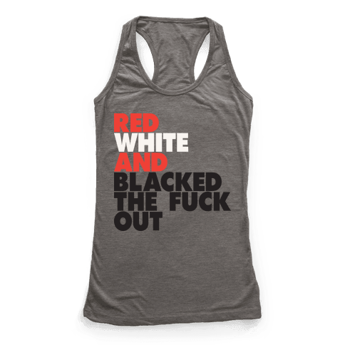 Red White And Blacked The Fuck Out (Tank)