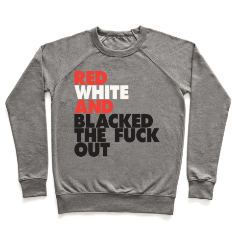Red White And Blacked The F*** Out (Tank) Pullover