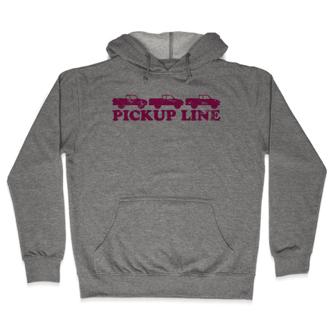 Pickup Line (pink) Hooded Sweatshirt