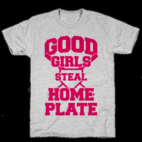 Good Girls Steal Home Plate Mens T-Shirt