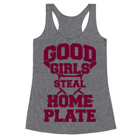 Good Girls Steal Home Plate Racerback Tank Top