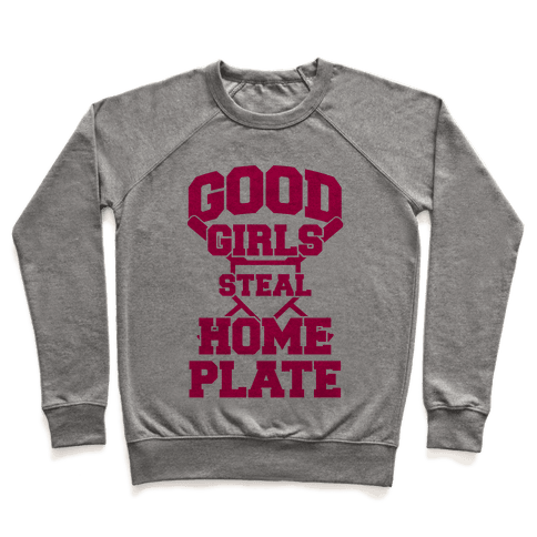 Good Girls Steal Home Plate Pullover