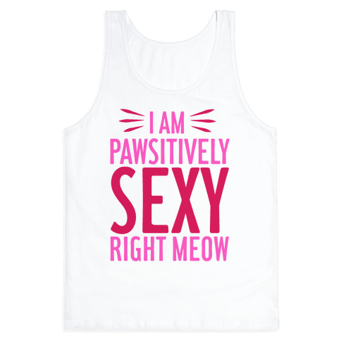 Pawsitively Sexy Tank Top