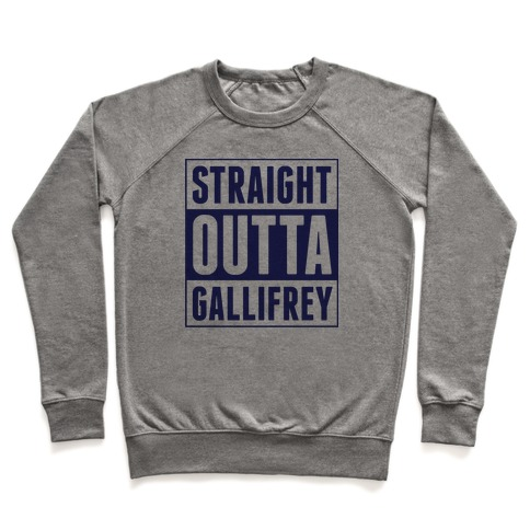 Straight Outta Gallifrey Pullover