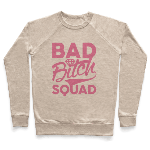 Bad Bitch Squad Pullover