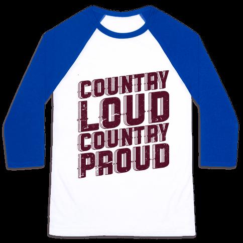 Country Loud Baseball Tee
