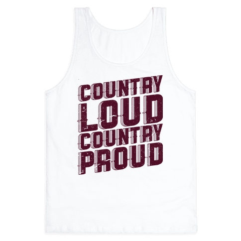 Country Loud Tank Top