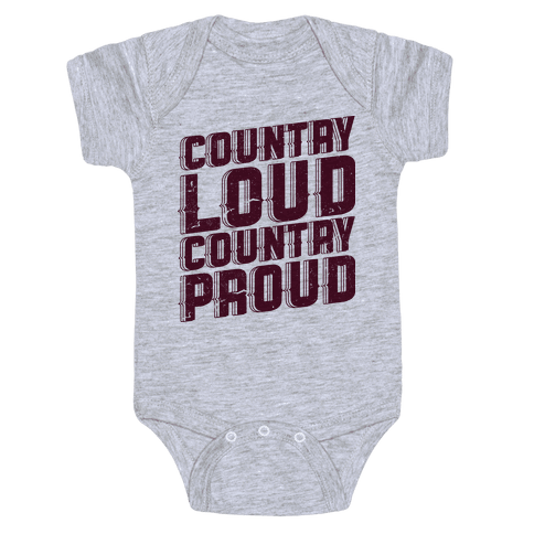Country Loud Baby Onesy
