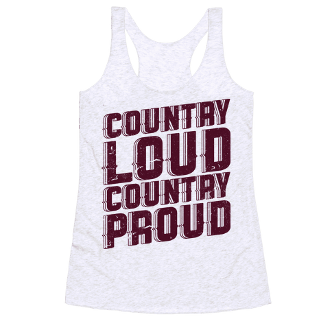 Country Loud Racerback Tank Top