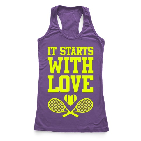 It Starts With Love Racerback Tank Top