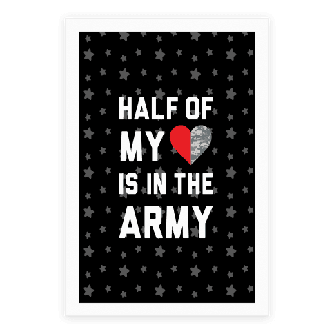 Half My Heart Is In The Army
