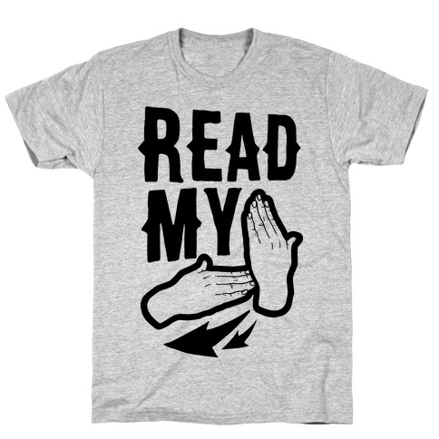 Read My Hands T-Shirt