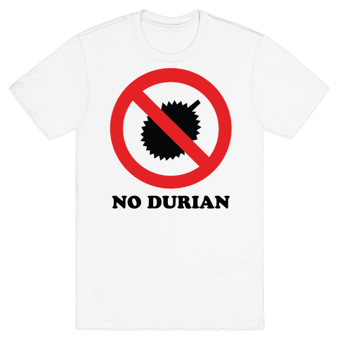 No Durian Mens T-Shirt