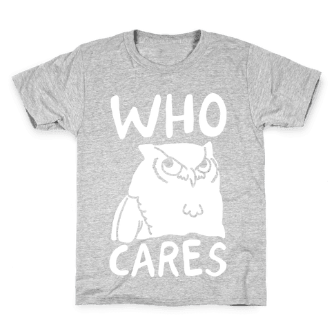 Who Cares Owl Kids T-Shirt