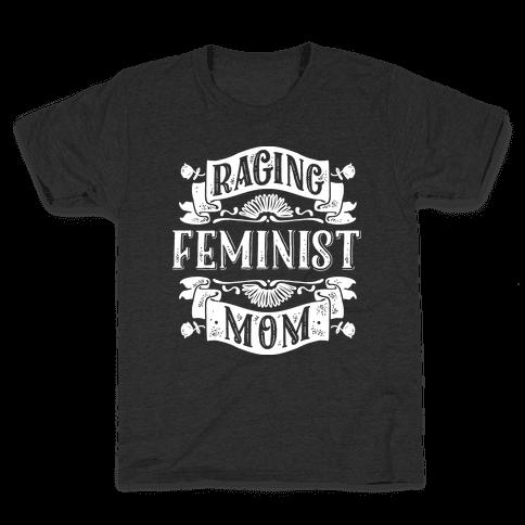 Raging Feminist Mom Kids T-Shirt