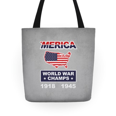 Merica World War Champs Tote