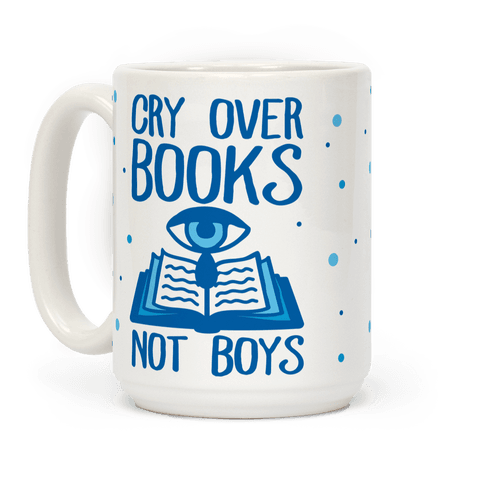 Cry Over Books Not Boys