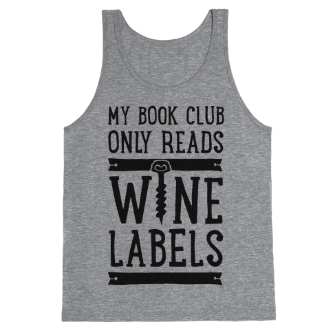 My Book Club Only Reads Wine Labels Tank Top