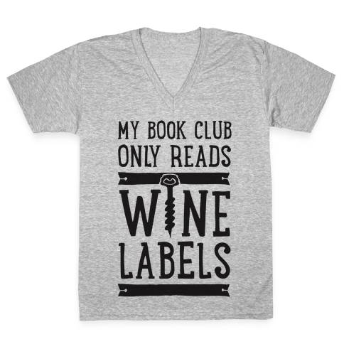 My Book Club Only Reads Wine Labels V-Neck Tee Shirt