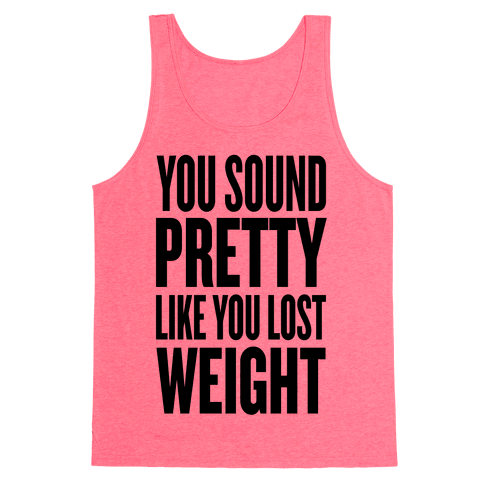 You Sound Pretty... Tank Top