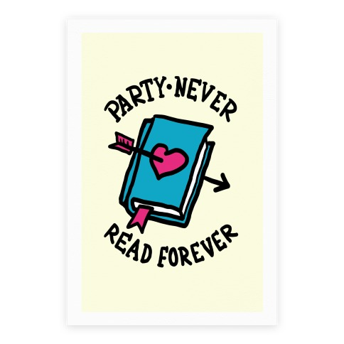 Party Never Read Forever Poster