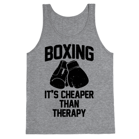 Boxing It's Cheaper Than Therapy Tank Top